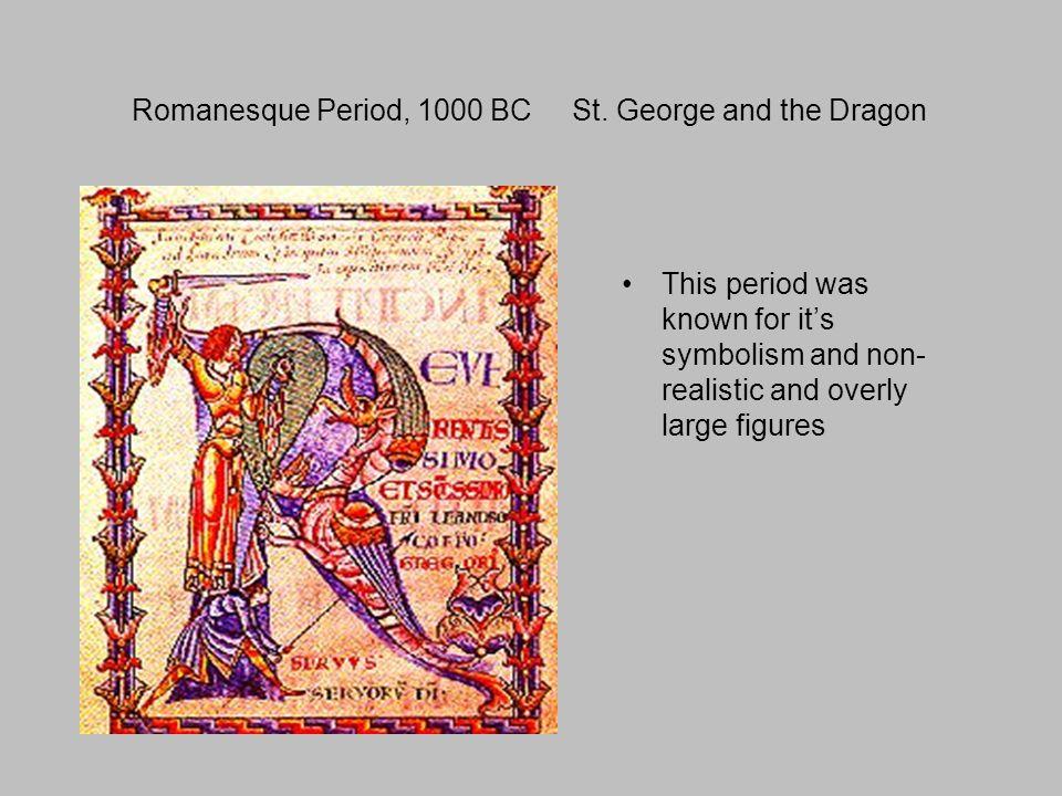 Romanesque Period, 1000 BC St.