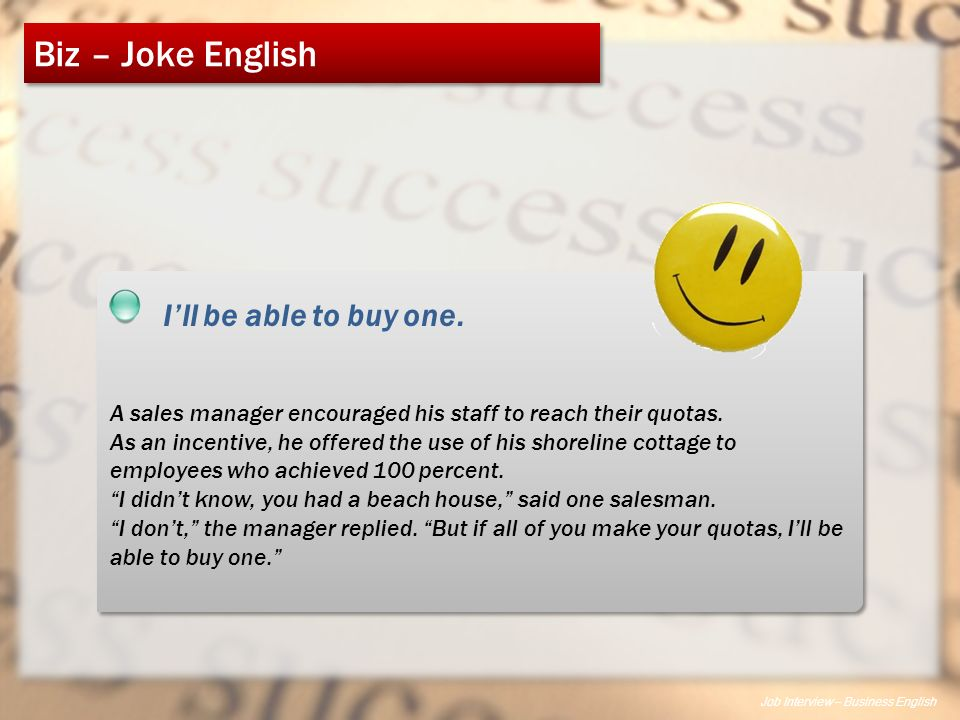 Job Interview – Business English Biz – Joke English A sales manager encouraged his staff to reach their quotas.