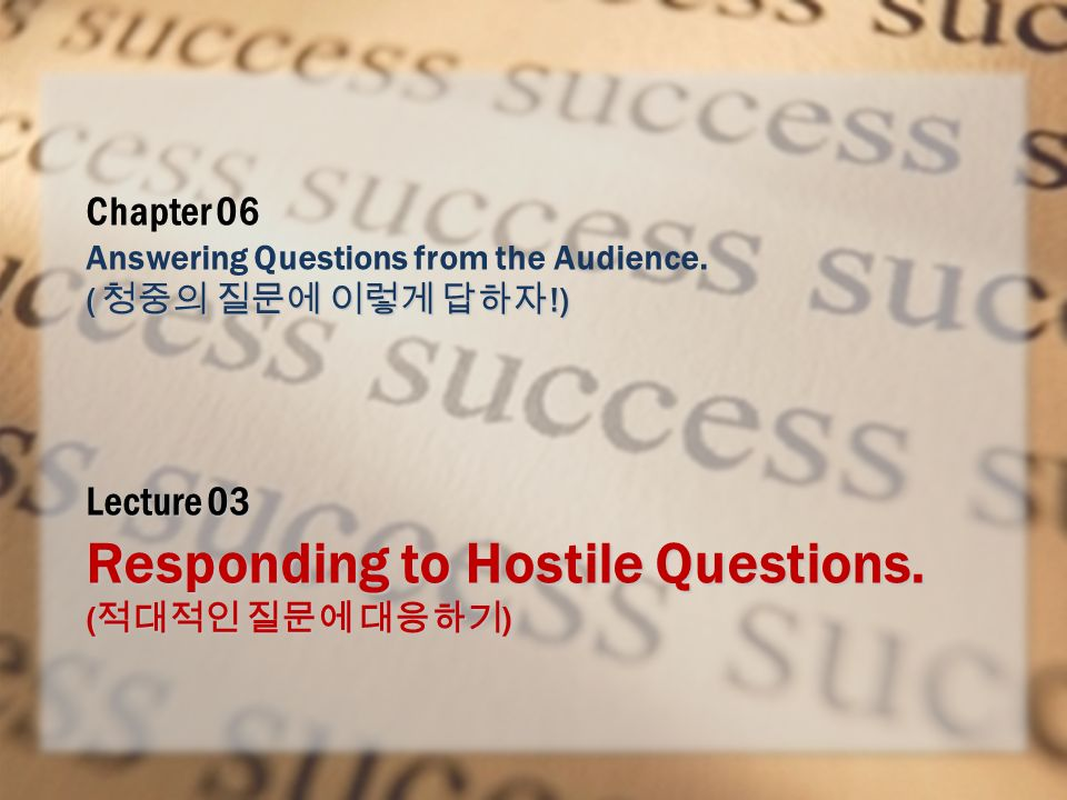 Job Interview – Business English Lecture 03 Responding to Hostile Questions.