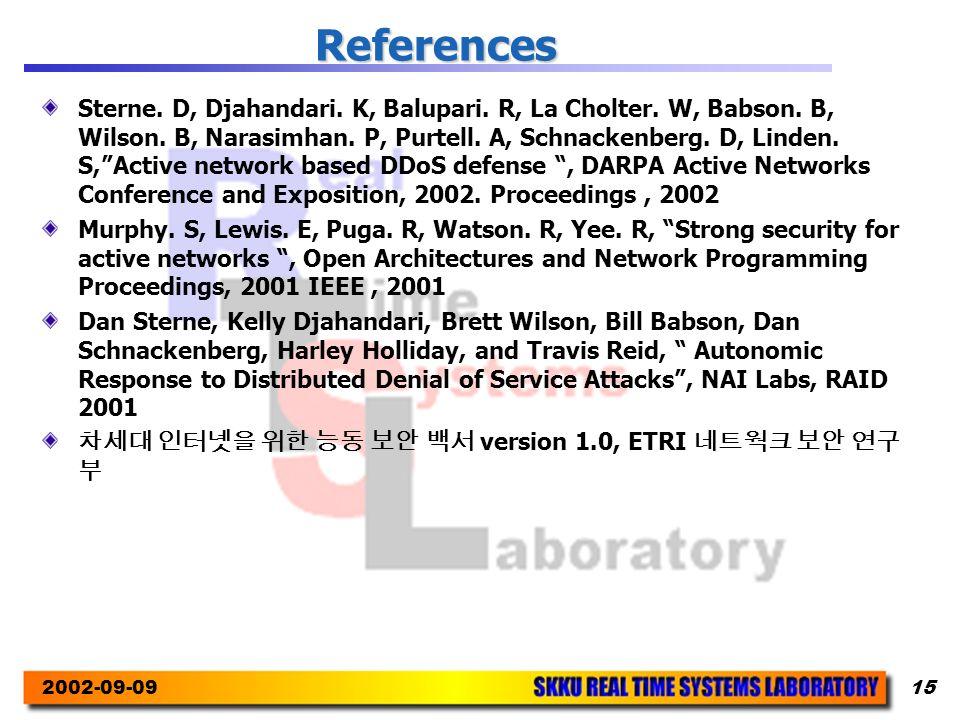 2002-09-0915 References Sterne. D, Djahandari. K, Balupari.
