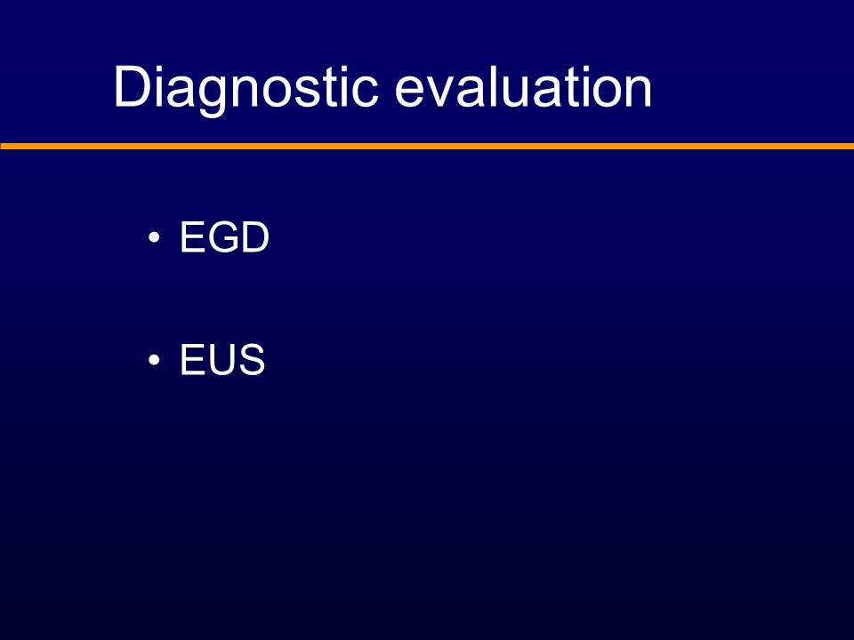 Diagnostic evaluation EGD EUS