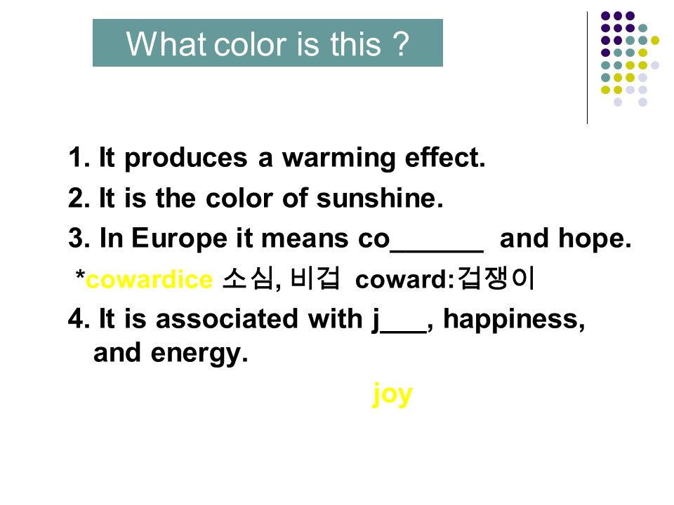1. It is the color of cleanness and nature. 2. It also means sa____ safety 3.