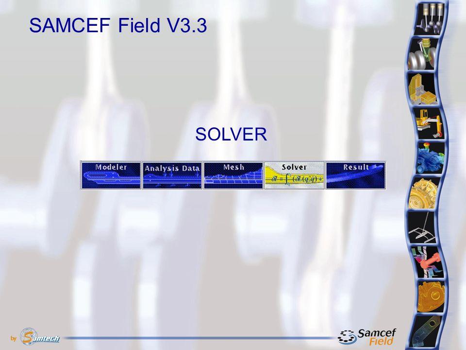 SAMCEF Field V3.3 SOLVER