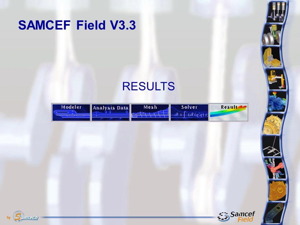 SAMCEF Field V3.3 RESULTS