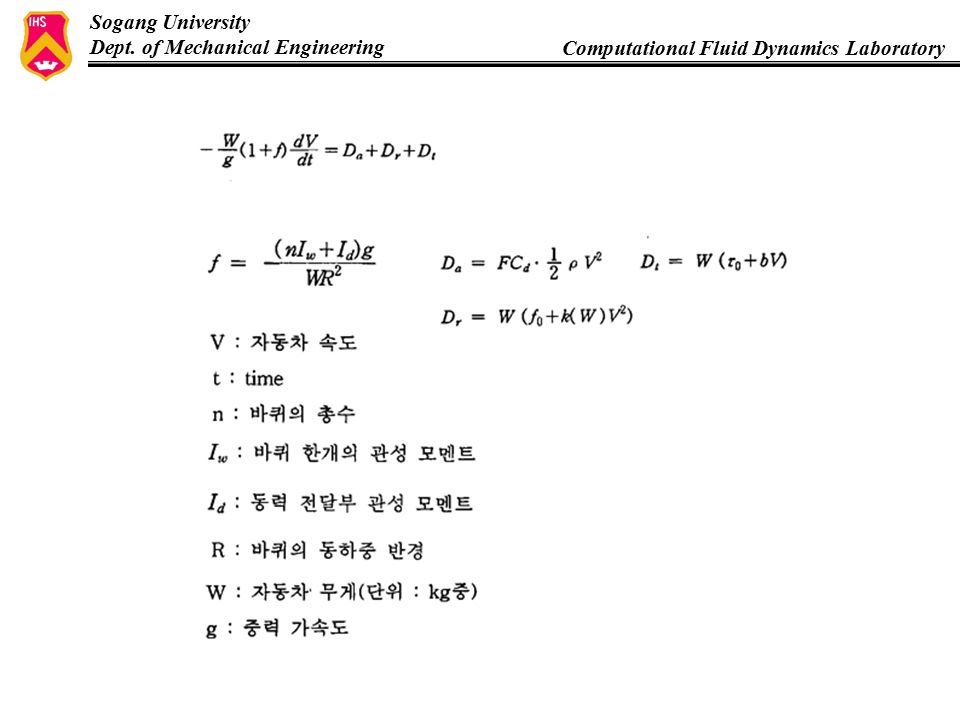 Sogang University Dept. of Mechanical Engineering Computational Fluid Dynamics Laboratory