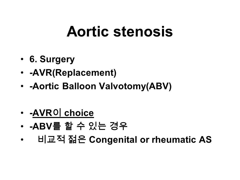 Aortic stenosis 6.