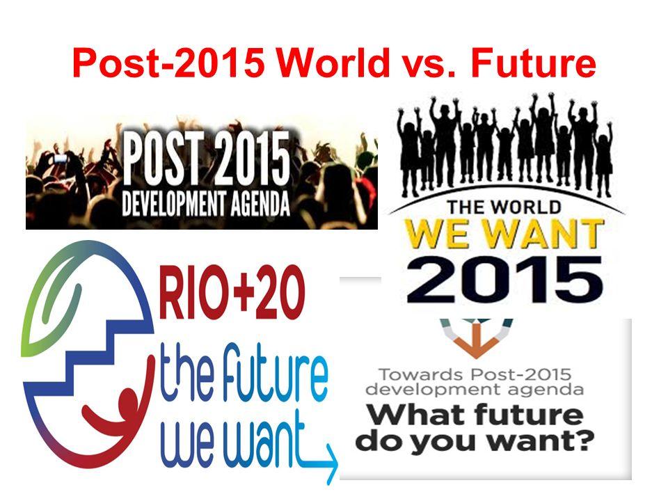 Post-2015 World vs. Future