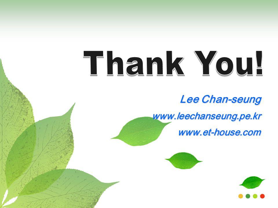 Lee Chan-seung www.leechanseung.pe.krwww.et-house.com