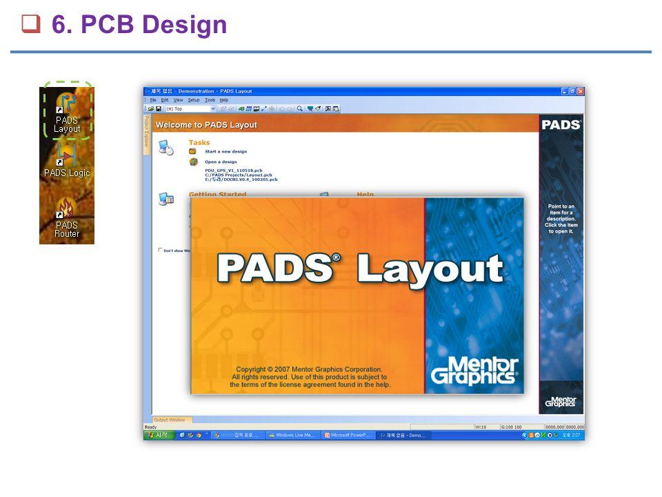  6. PCB Design