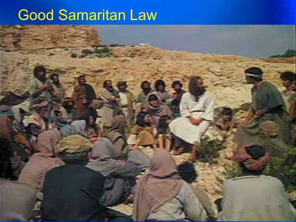 누가복음 10 장 30 절부터 37 절까지의 말씀에서 유래 Good Samaritan Law 선한 사마리안 법