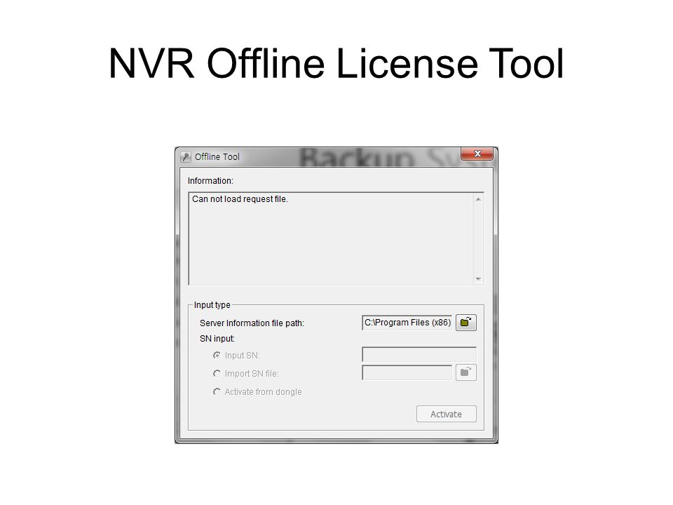 NVR Offline License Tool