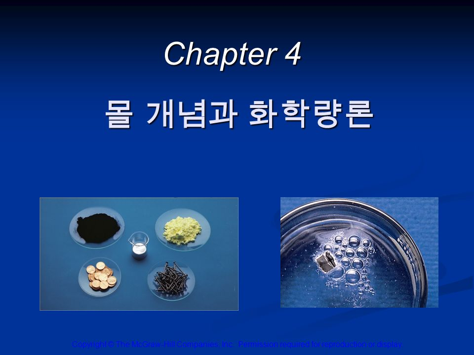 Chapter 4 Copyright © The McGraw-Hill Companies, Inc.