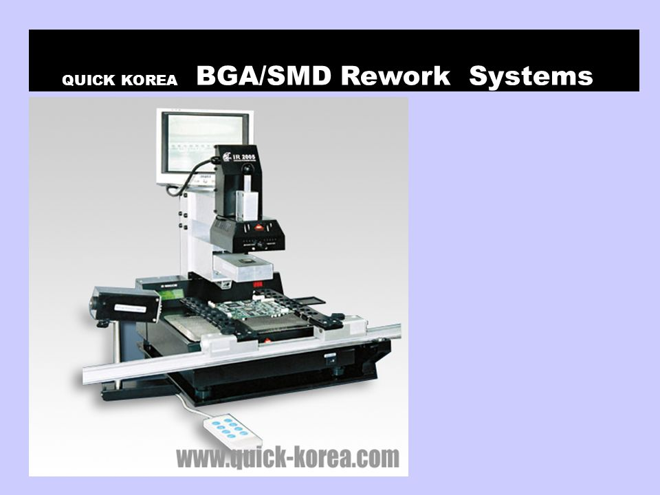 QUICK KOREA BGA/SMD Rework Systems