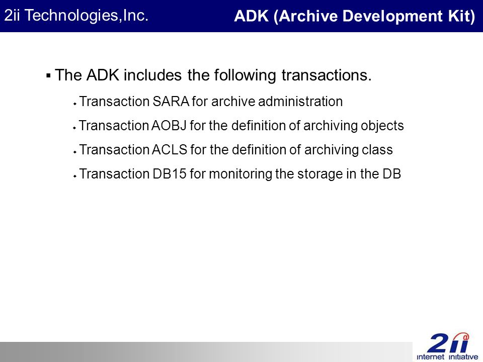 2ii Technologies,Inc.  The ADK includes the following transactions.