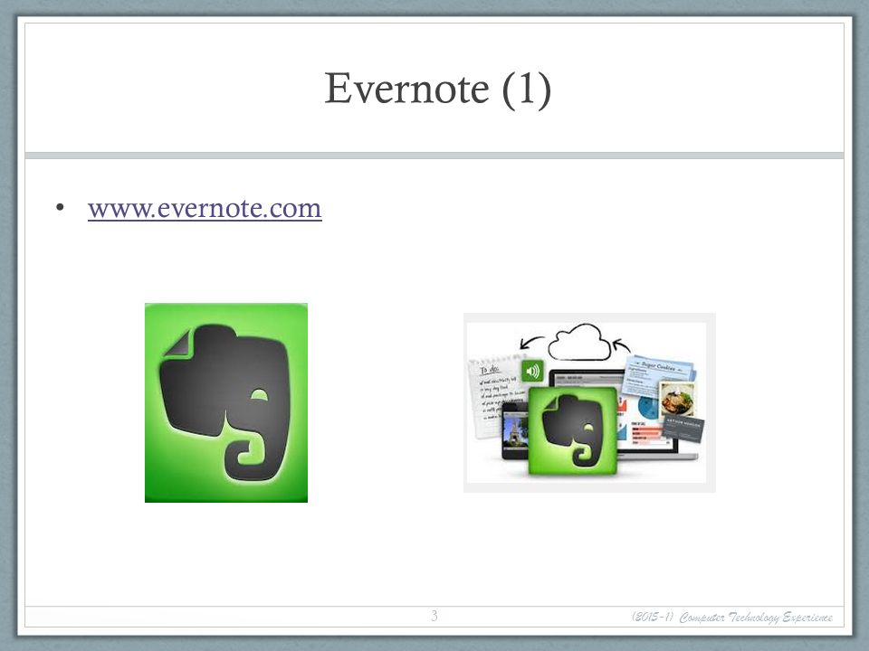 Evernote (1)   (2015-1) Computer Technology Experience 3