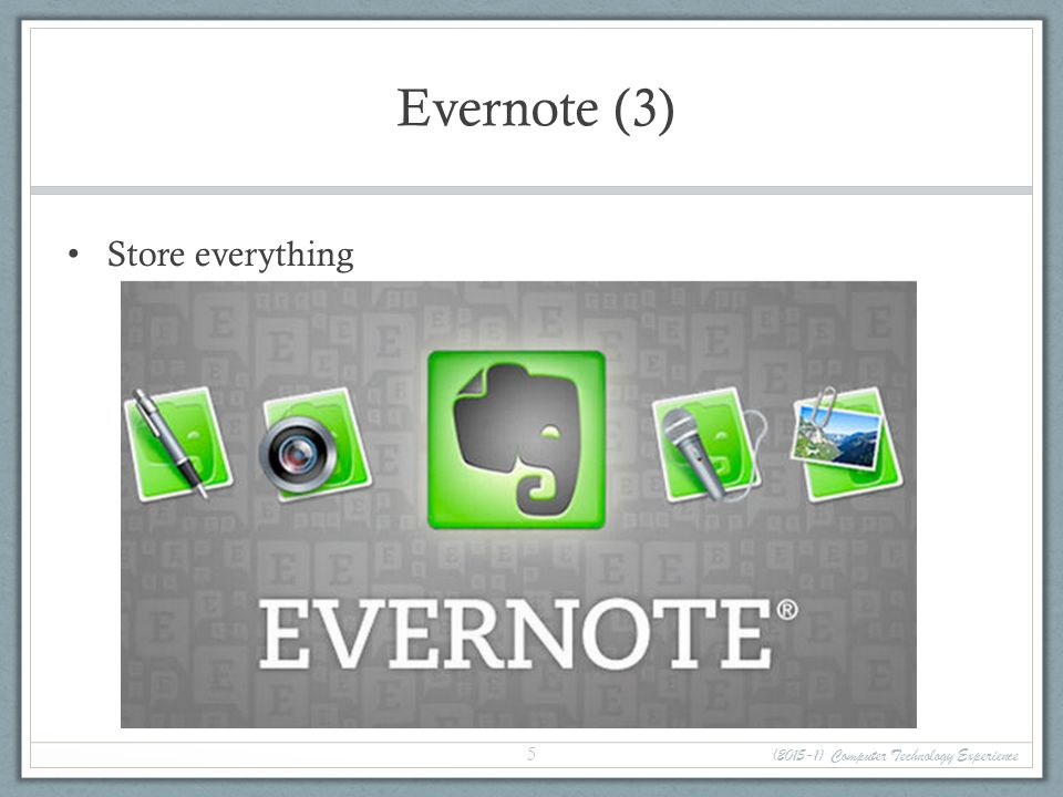 Evernote (3) Store everything (2015-1) Computer Technology Experience 5