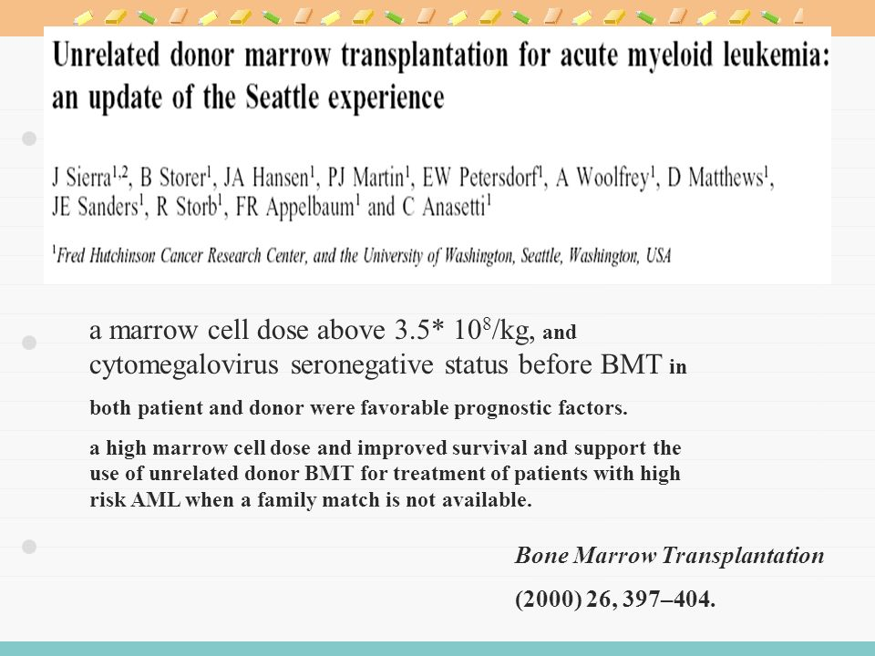 a marrow cell dose above 3.5* 10 8 /kg, and cytomegalovirus seronegative status before BMT in both patient and donor were favorable prognostic factors.