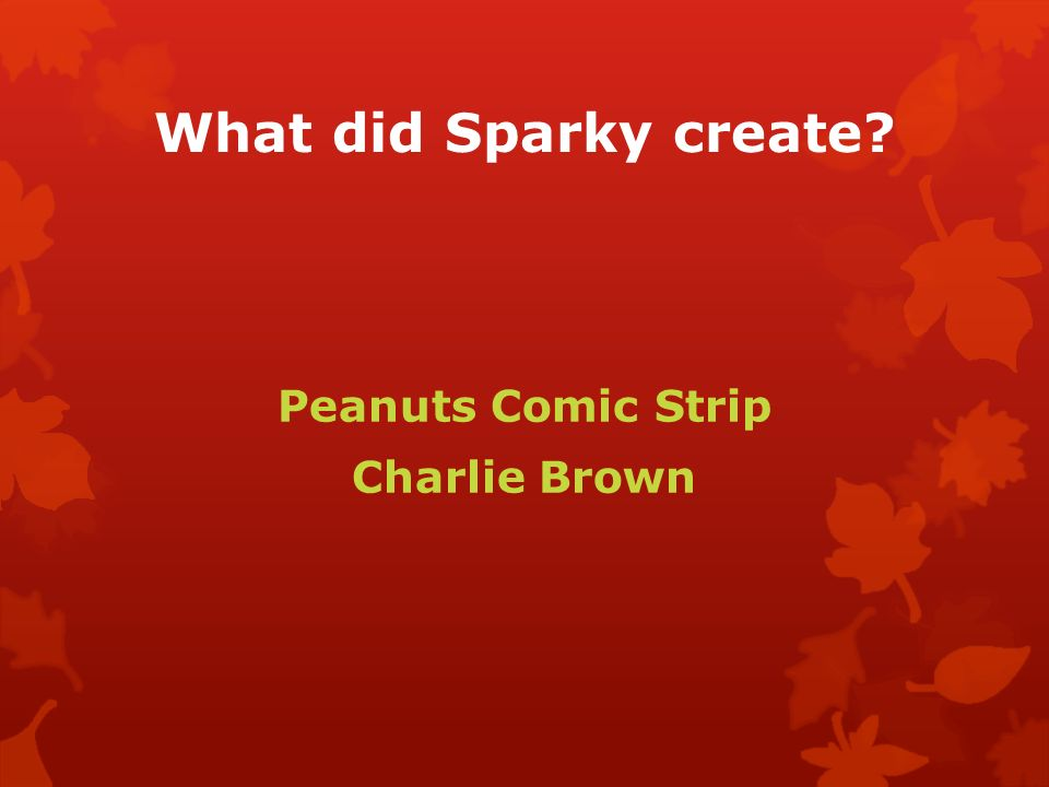 What did Sparky create Peanuts Comic Strip Charlie Brown