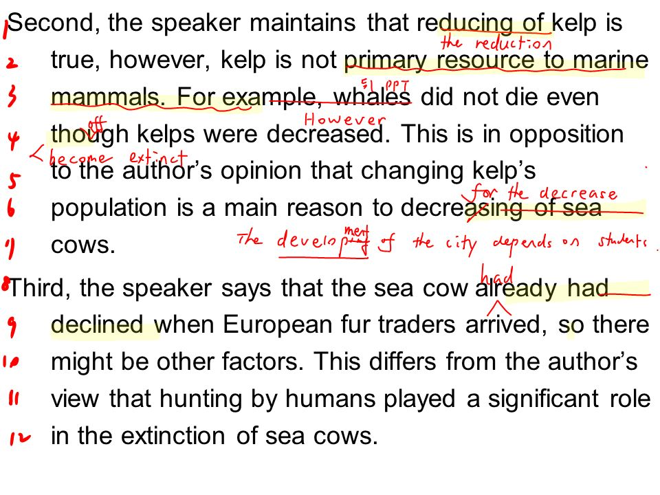 Second, the speaker maintains that reducing of kelp is true, however, kelp is not primary resource to marine mammals.